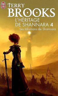 L'héritage de Shannara. Volume 4, Les talismans de Shannara