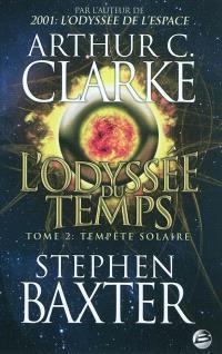 L'odyssée du temps. Volume 2, Tempête solaire
