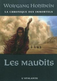 La chronique des immortels. Volume 8, Les maudits