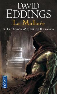 La Mallorée. Volume 3, Le démon majeur de Karanda