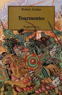 La roue du temps. Volume 8, Tourmentes