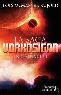 La saga Vorkosigan : intégrale. Volume 3