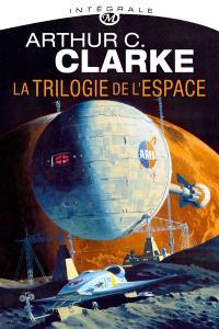 La trilogie de l'espace : intégrale