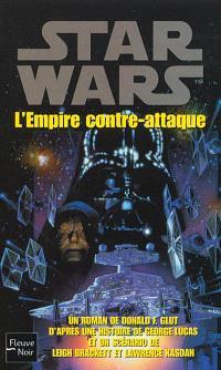 La trilogie fondatrice. Volume 2, L'Empire contre-attaque