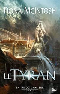 La trilogie Valisar. Volume 2, Le tyran