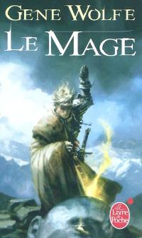 Le chevalier-mage. Volume 2, Le mage