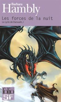 Le cycle de Darwath. Volume 1, Les forces de la nuit