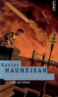 Le cycle de Kraven. Volume 1, La ligue des héros