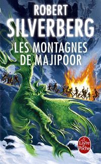 Le cycle de Majipoor. Volume 4, Les montagnes de Majipoor