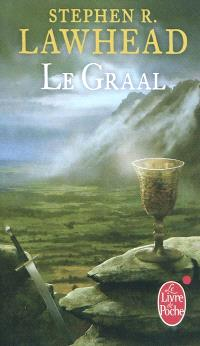 Le cycle de Pendragon. Volume 5, Le Graal