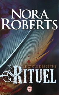 Le cycle des sept. Volume 2, Le rituel