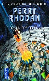 Les citadelles cosmiques. Volume 24, Le destin des orbitaux