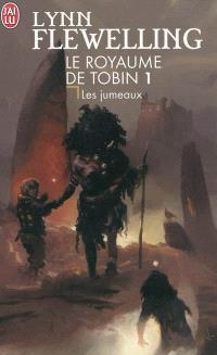 Le royaume de Tobin. Volume 1, Les jumeaux
