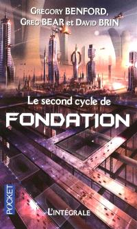Le second cycle de Fondation : intégrale