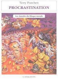 Les annales du Disque-monde. Volume 27, Procrastination