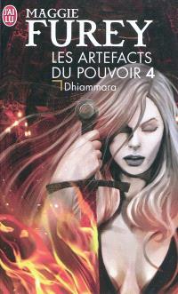 Les artefacts du pouvoir. Volume 4, Dhiammara