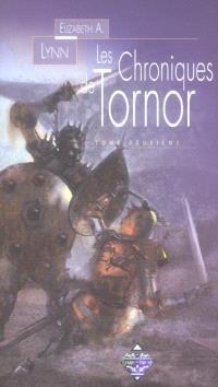 Les chroniques de Tornor. Volume 2, La fille du Nord