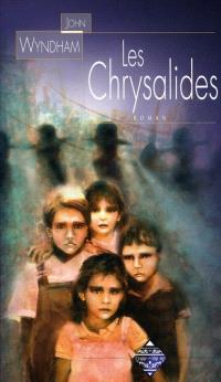 Les chrysalides
