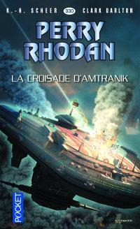 Les citadelles cosmiques. Volume 25, La croisade d'Amtranik