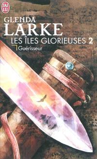 Les îles glorieuses. Volume 2, Guérisseur
