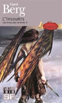 Les livres des rai-kirah. Volume 2, L'insoumis