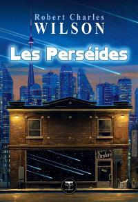 Les Perséides : et autres nouvelles