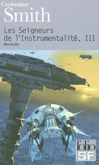 Les seigneurs de l'instrumentalité. Volume 3, Norstralie