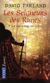 Les seigneurs des runes. Volume 2, La confrérie des loups