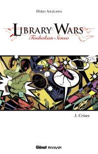 Library wars : toshokan senso. Volume 3, Crises