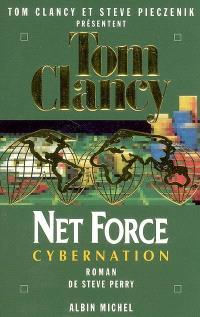 Net Force. Volume 6, Cybernation