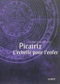 Picatrix, l'échelle pour l'enfer