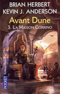 Avant Dune. Volume 3, La maison Corrino