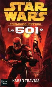 Commando impérial. Volume 1, La 501e