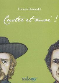 Custer et moi ! : le fils de l'autobiographie fantastique
