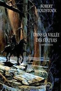 Dans la vallée des statues : et autres récits