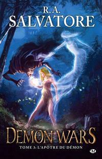 Demon wars. Volume 3, L'apôtre du démon