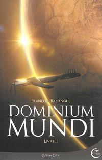 Dominium mundi. Volume 2