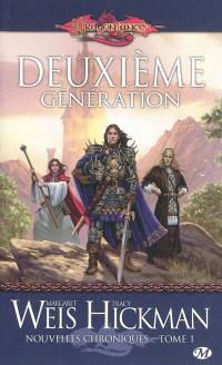 Dragonlance, nouvelles chroniques. Volume 1, Deuxième génération