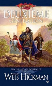 Dragonlance. Les nouvelles chroniques. Volume 1, Deuxième génération