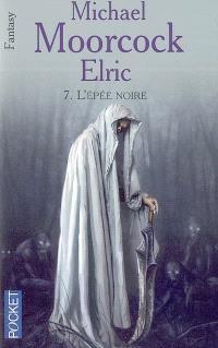 Elric. Volume 7, L'épée noire