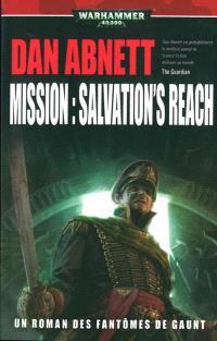 Fantômes de Gaunt. Volume 13, Mission : Salvation's reach