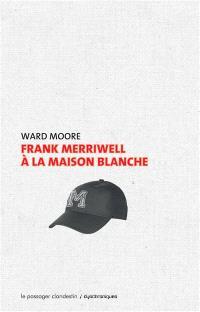 Frank Merriwell à la Maison-Blanche