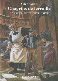 Garrett, détective privé, Chagrins de ferraille