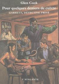 Garrett, détective privé, Pour quelques deniers de cuivre