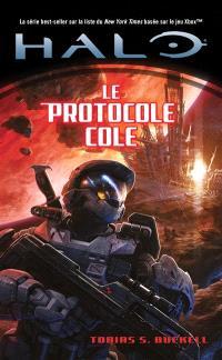 Halo. Volume 6, Le protocole Cole