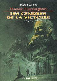 Honor Harrington. Volume 9-2, Les cendres de la victoire