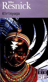 Kirinyaga : une utopie africaine