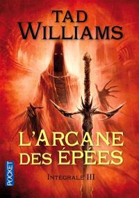 L'arcane des épées : intégrale. Volume 3
