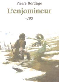 L'enjomineur. Volume 2, 1793