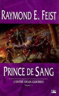 L'entre-deux-guerres. Volume 1, Prince de sang